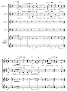 Love Bade Me Welcome Words by George Herbert — Music by Judith Weir © Copyright 1997 Chester Music Limited. All Rights Reserved. International Copyright Secured. Used by permission